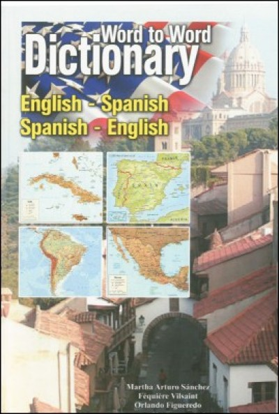 English Spanish / Spanish English Word to Word Dictionary