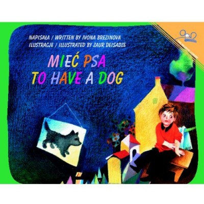 To Have a Dog / Miec Psa (Paperback) - Polish and English