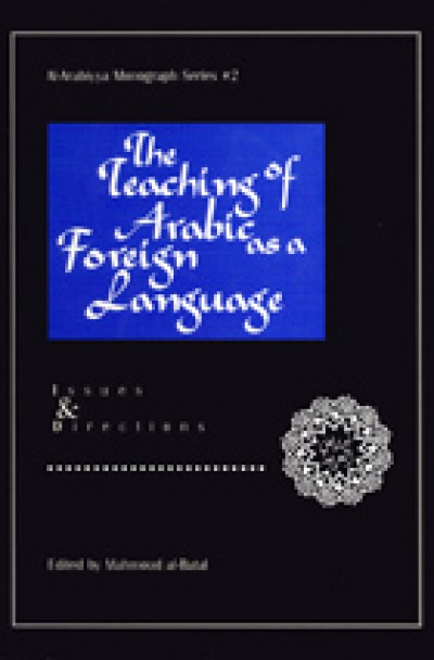 The Teaching of Arabic as a Foreign Language (Paperback)