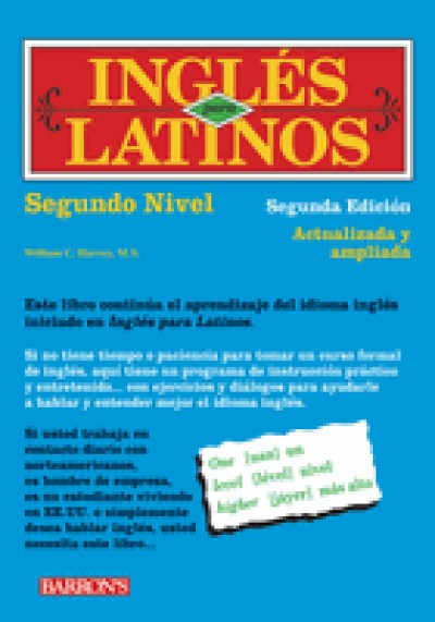 Barrons - Ingles Para Latinos, Level 2 - 2nd Edition (Paperback)