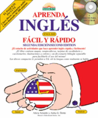 Aprenda Ingles Facil Y Rapido / English for Spanish Speakers the Fast and Fun Way (Book + Audio CDs)