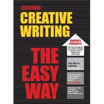 Creative Writing The Easy Way (Paperback)