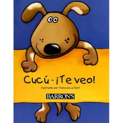 Barron - CUCÚ—¡TE VEO! / Peek-a-Boo, Spanish Edition (Hardcover)