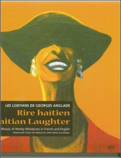 Haitian Laughter / Rire Haitien (Hard Cover)