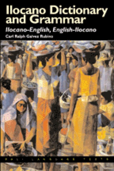 Ilocano Dictionary and Grammar: Ilocano-English, English-Ilocano (Paperback)