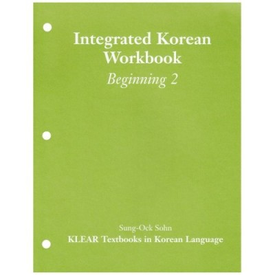 Integrated Korean: Beginning Level 2 Workbook