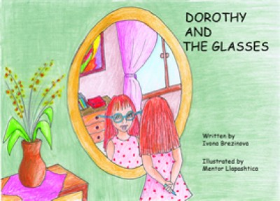 Dorothy And The Glasses / Dorothee Et Les Lunetes (Paperback) - French