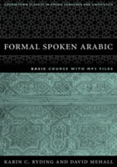 Formal Spoken Arabic Basic Course with MP3 Files - Second Edition