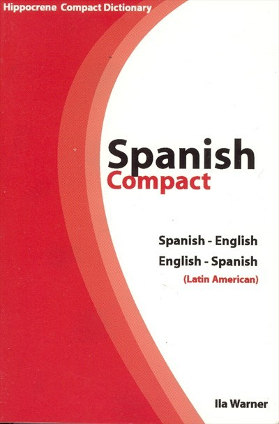 Hippocrene - Spanish-English / English-Spanish Compact Dictionary (Latin American)