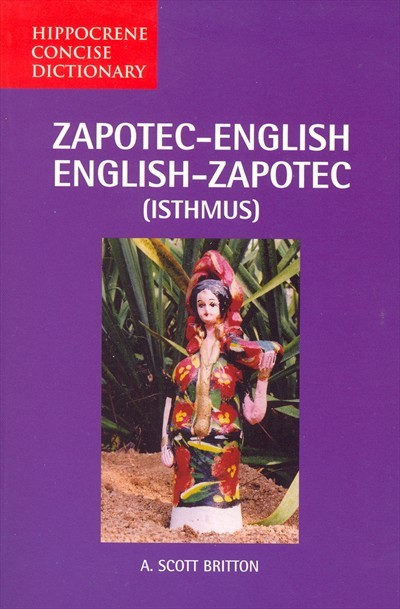 Hippocrene - Zapotec-English / English-Zapotec Concise Dictionary