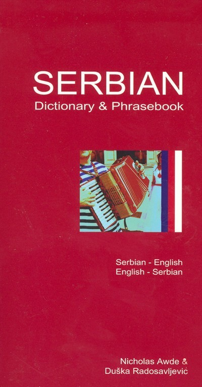 Hippocrene - Serbian-English / English-Serbian Dictionary and Phrasebook