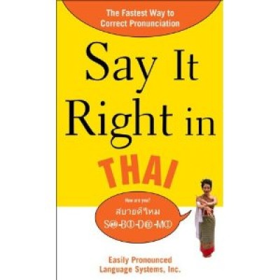 Say It Right in Thai (Paperback)