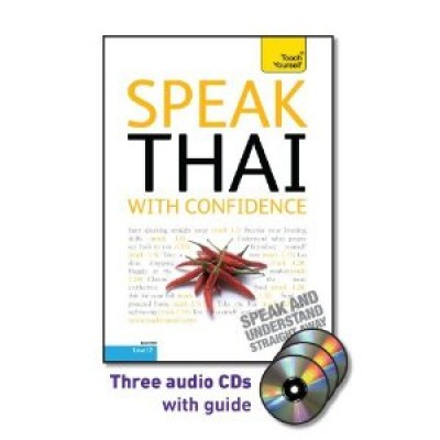 Speak Thai with Confidence with Three Audio CDs: A Teach Yourself Guide