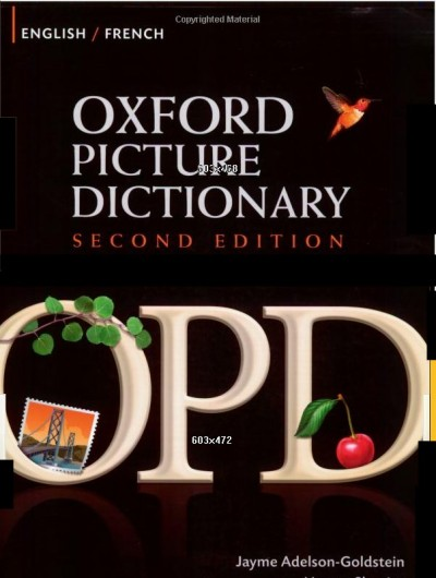 Oxford Picture Dictionary English/French Second Edition Jayme Adelson-Goldstein and Norma Shapiro