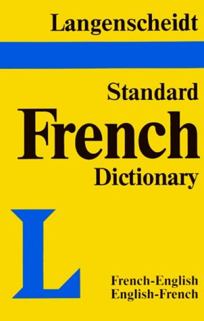 Langenscheidt's Standard French Dictionary (French-English / English-French) (Hardcover)