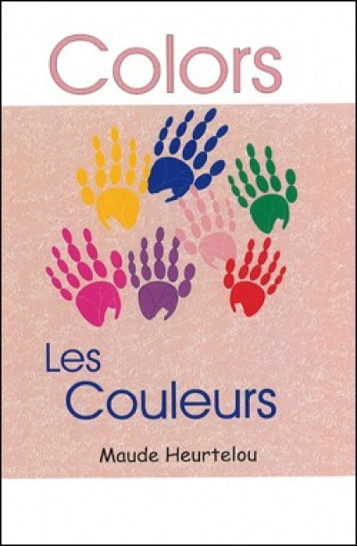 Colors, Koul� in English & French by Maude Heurtelou