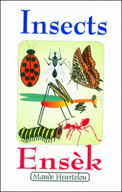 Big Book Insect / Ensèk by Maude Heurtelou in English & Haitian-Creole