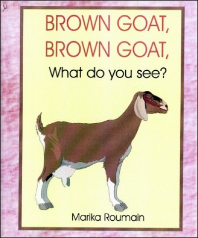 Kabrit Mawwon / Brown Goat What do you see? by Marika Roumain in English only