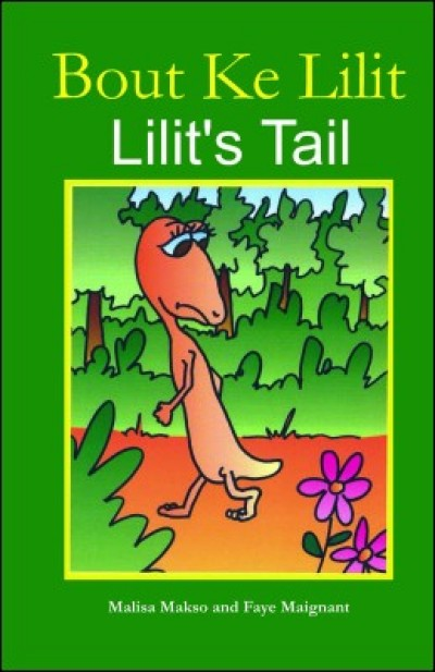 Lilit's Tail / Bout ke Lilit in English & Haitian-Creole by Malisa Makso (Paperback)