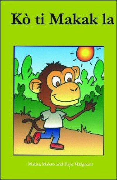 Ko ti Makak la (Little Monkey's Body) in Haitian-Creole only by Malisa Makso