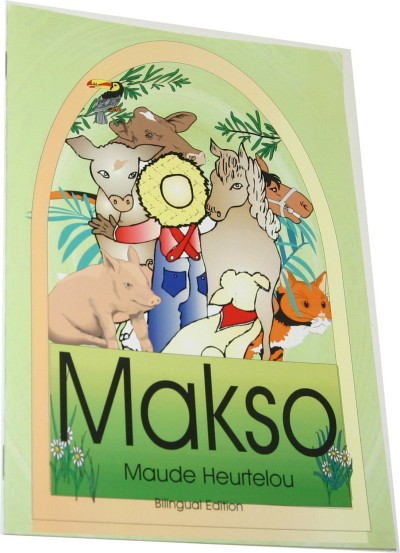 Makso - Kalo Visits his Uncle's Farm in English & Haitian-Creole by Maude Heurtelou
