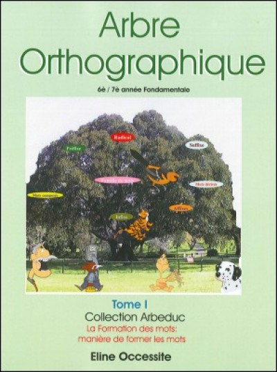 Arbre Orthographique in Haitian-Creole by Eline Occessite