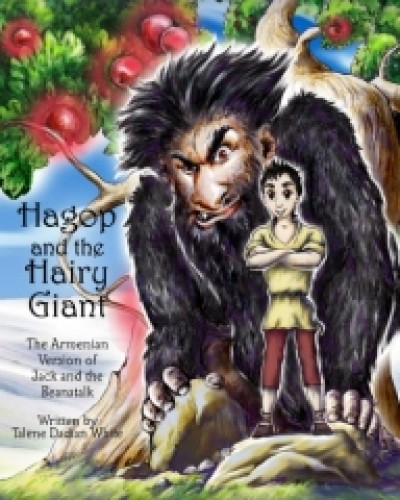 Hagop and The Hairy Giant - The Armenian Version of Jack and the Beanstalk