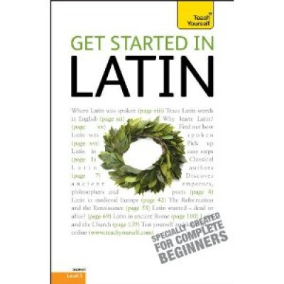 Get Started in Latin: A Teach Yourself Guide (Paperback)