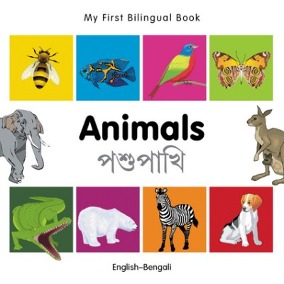 My First Bilingual Book of Animals in Bengali & English (boardbook)
