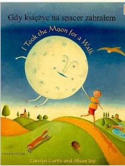 I took the Moon for a Walk in Polish & English (PB)