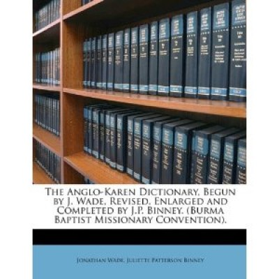 The Anglo-Karen Enlarged Dictionary by J.P. Binney