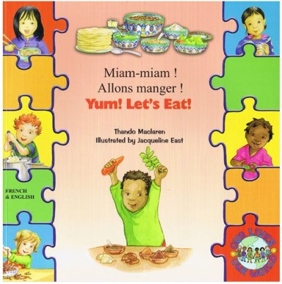 Yum! Let's Eat! in French & English (PB) - Miam-miam! Allons manger!