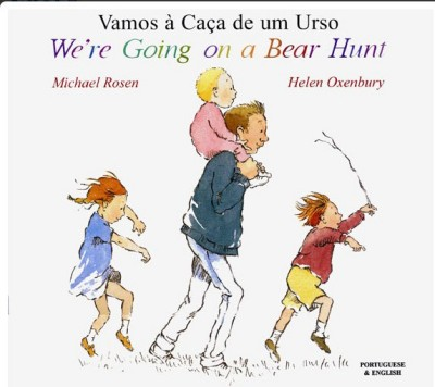 We're Going on a Bear Hunt in Portuguese & English
