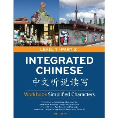 Integrated Chinese Lev 1 Part 2 Workbook 3rd Ed. (simp)
