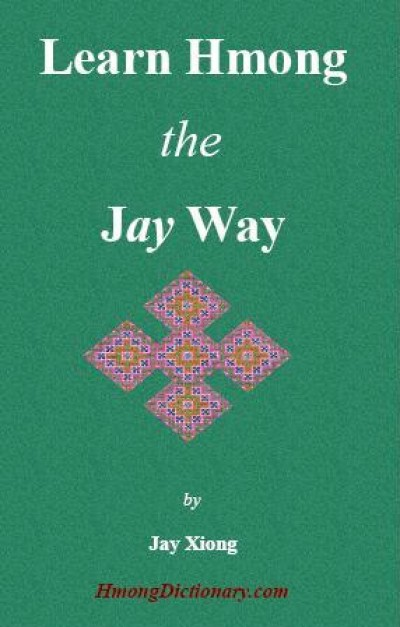 Learn Hmong the Jay Way