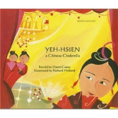 Yeh-hsien in French & English (Chinese Cinderella) (PB)