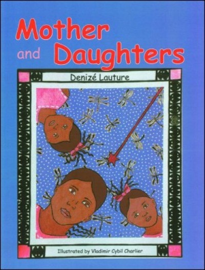 Mother and Daughters by Denizé Lauture in English only