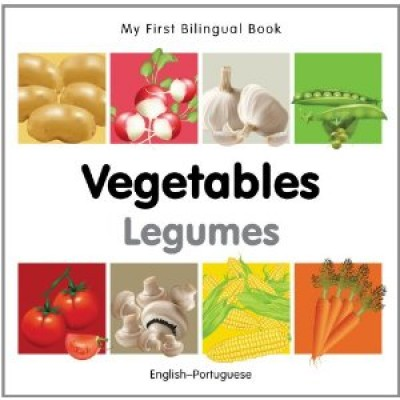 My First Bilingual Book on Vegetables in Portuguese and English