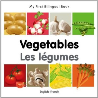 My First Bilingual Book on Vegetables in French and English