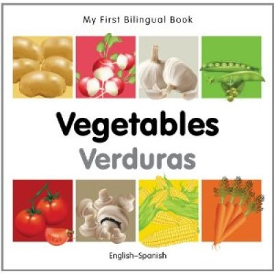 My First Bilingual Book on Vegetables in Spanish and English