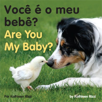ARE YOU MY BABY? in Portuguese & English