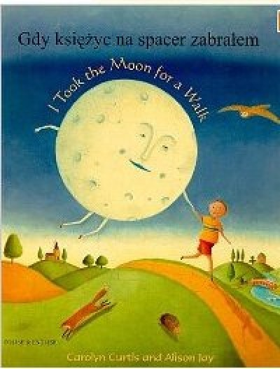 I took the Moon for a Walk in Portuguese & English (PB)