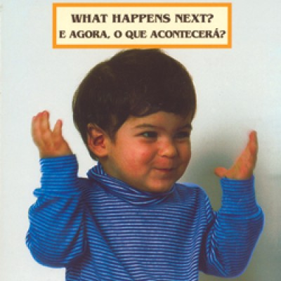 WHAT HAPPENS NEXT? board book in Portuguese & English