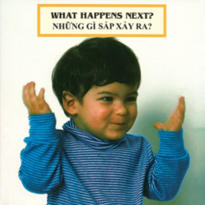 WHAT HAPPENS NEXT? board book in Vietnamese & English