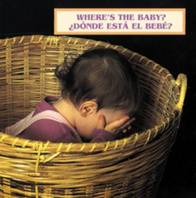 WHERE'S THE BABY? board book in Spanish & English