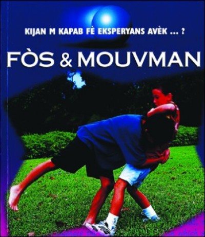 Study of Force and Motion in Haitian Creole / Fòs ak Mouvman
