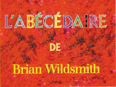 Brian Wildsmith's ABC in French