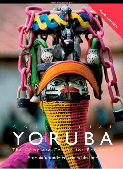 Colloquial Yoruba: The Complete Course for Beginners [book & CD's]