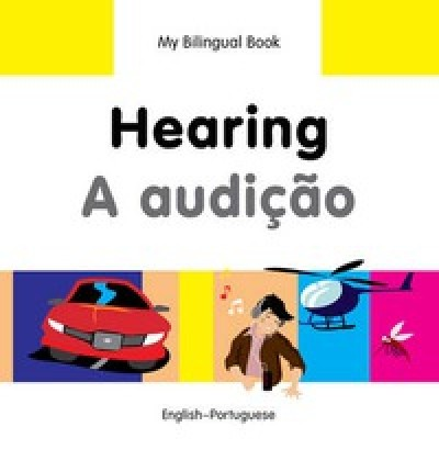 Bilingual Book - Hearing in Portuguese & English [HB]