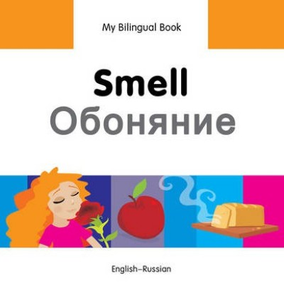 Bilingual Book - Smell in Russian & English [HB]